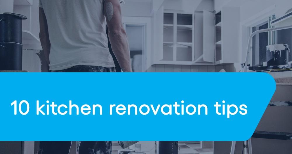 10 kitchen renovation tips